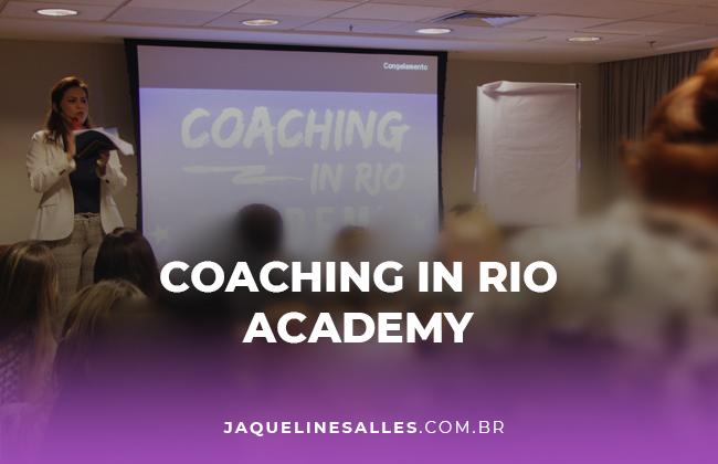 Como foi o Coaching in Rio Academy 2017 (Parte 2)