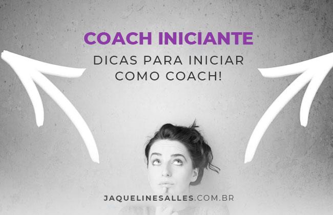 Quais os Primeiros Passos para se tornar um Coach?